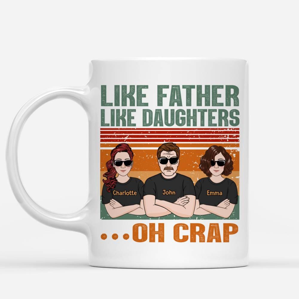 Personalized Mug - Family Mug - Like Father Like Daughters..._1