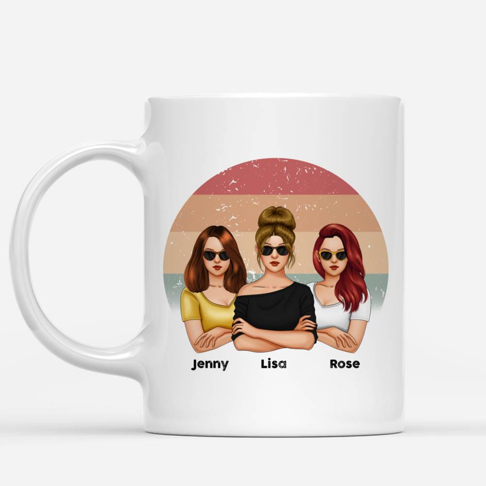 Personalized Mug - Friends - I'm Pretty Sure We Are More Than Best Friends We Are Like A Really Small Gang (V3)_3