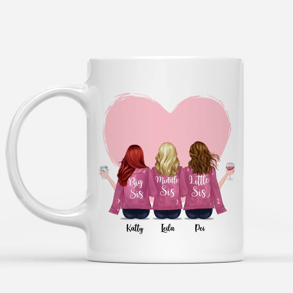 Personalized Mug - Up to 6 Women - I Would Fight A Bear For You Sisters, not a grizzly or a brown bear or a panda, but maybe a care bear, i'd fight one of those sonsabitches for you (Heart)_2