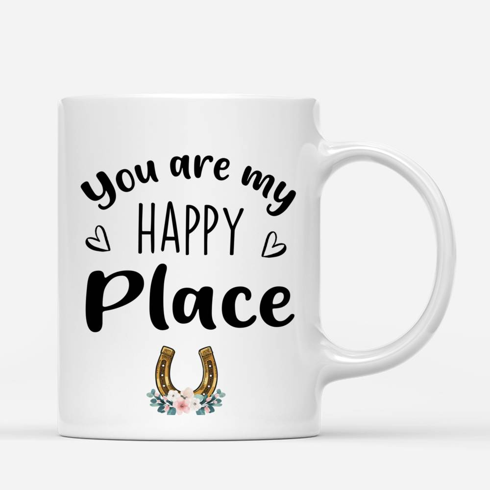 Personalized Mug - Horse Lovers - You are my happy place_2