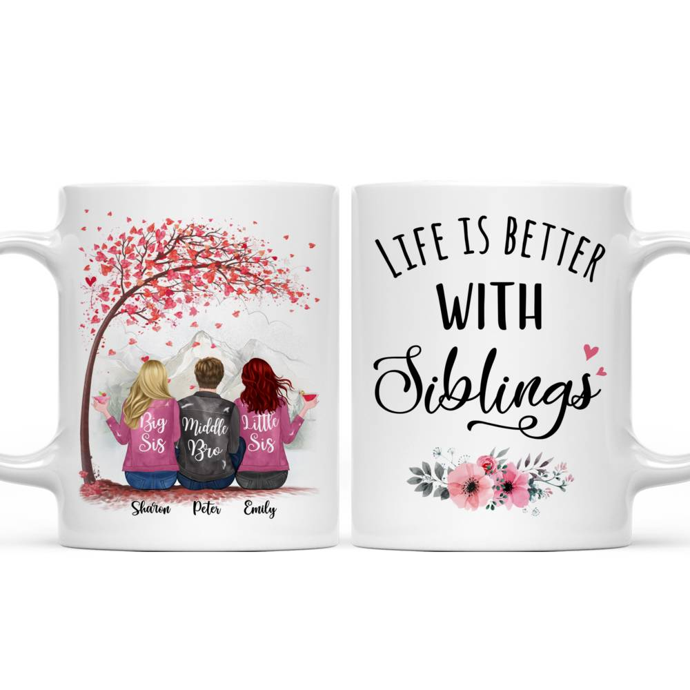 Personalized Sister Mug - Life is Better with Siblings (6071)_3