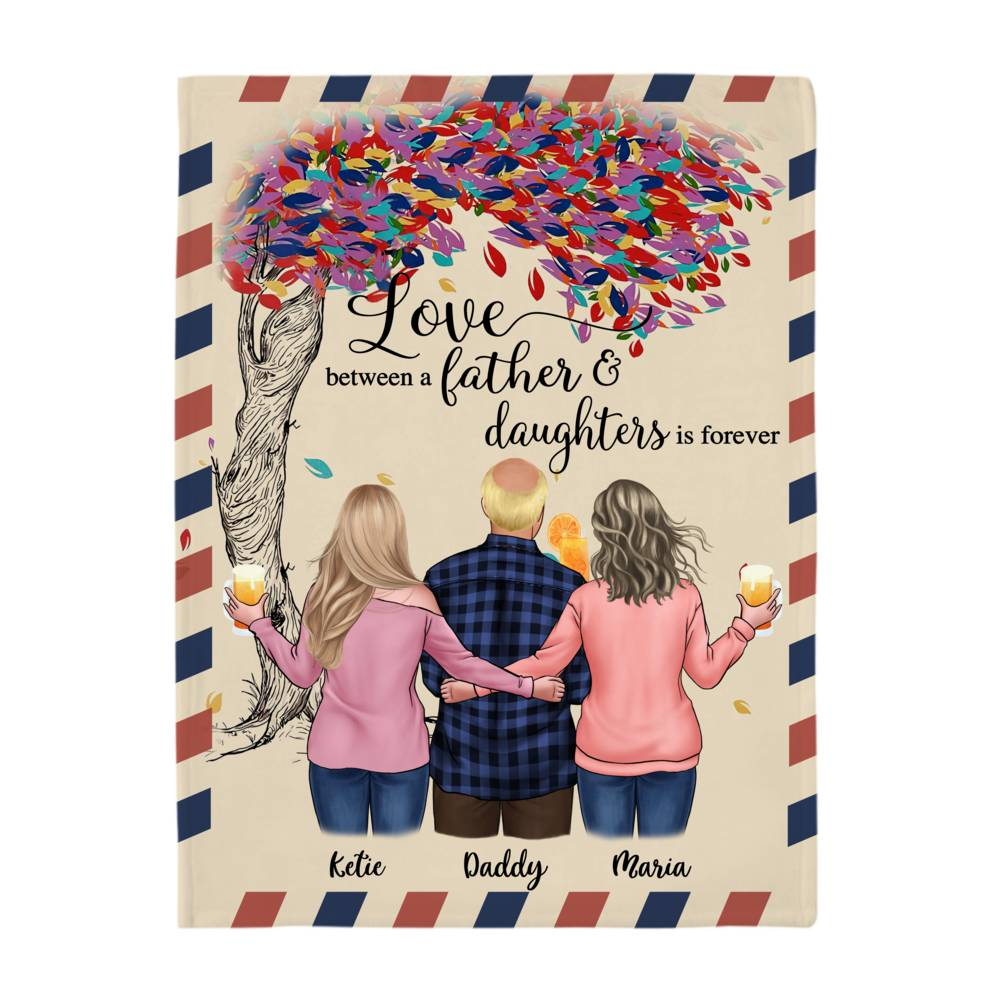 Personalized Blanket - Family - Love between a Father and Daughters is forever._3