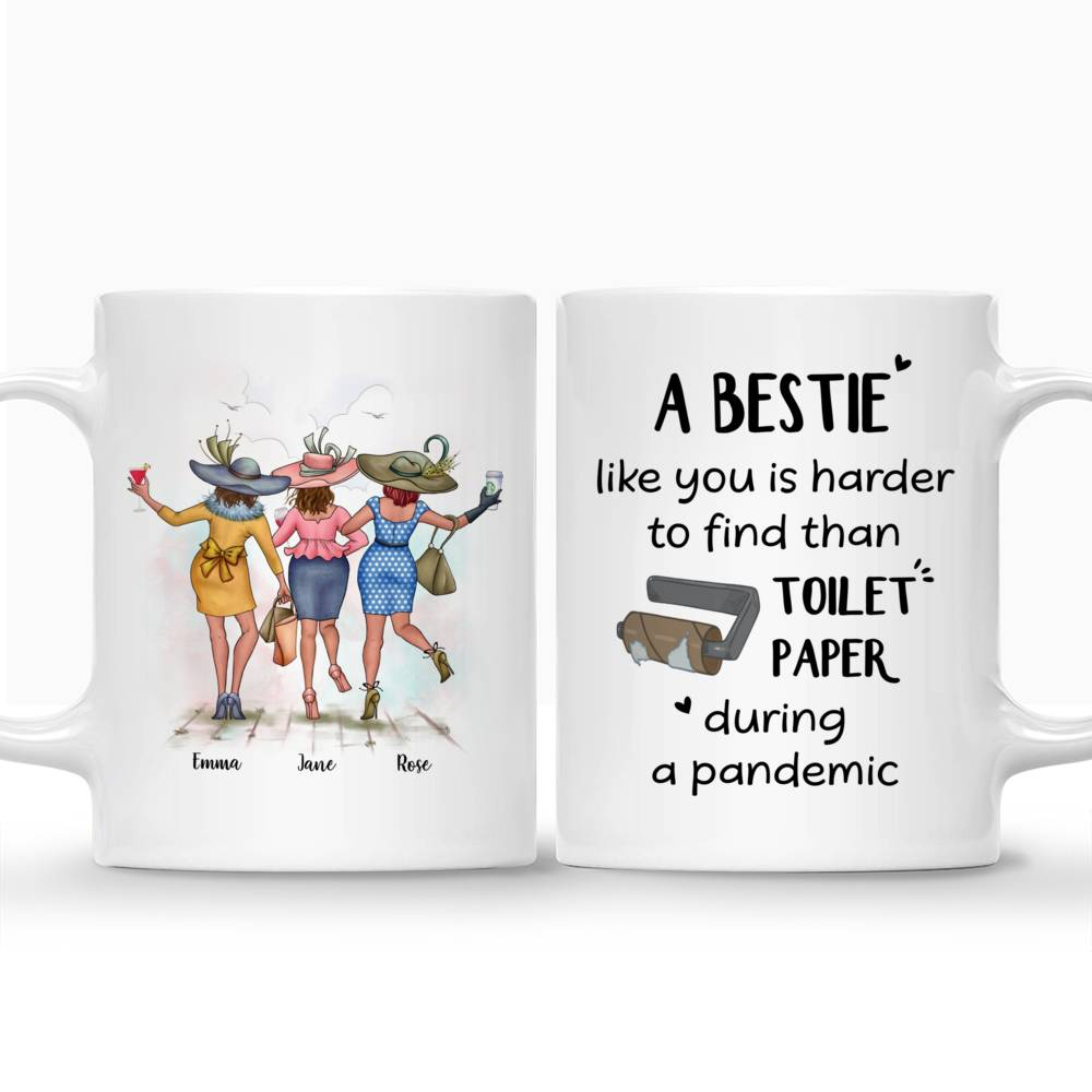 Personalized Mug - Best friends - A Bestie Like You Is Harder To Find Than Toilet Paper During A Pandemic_3