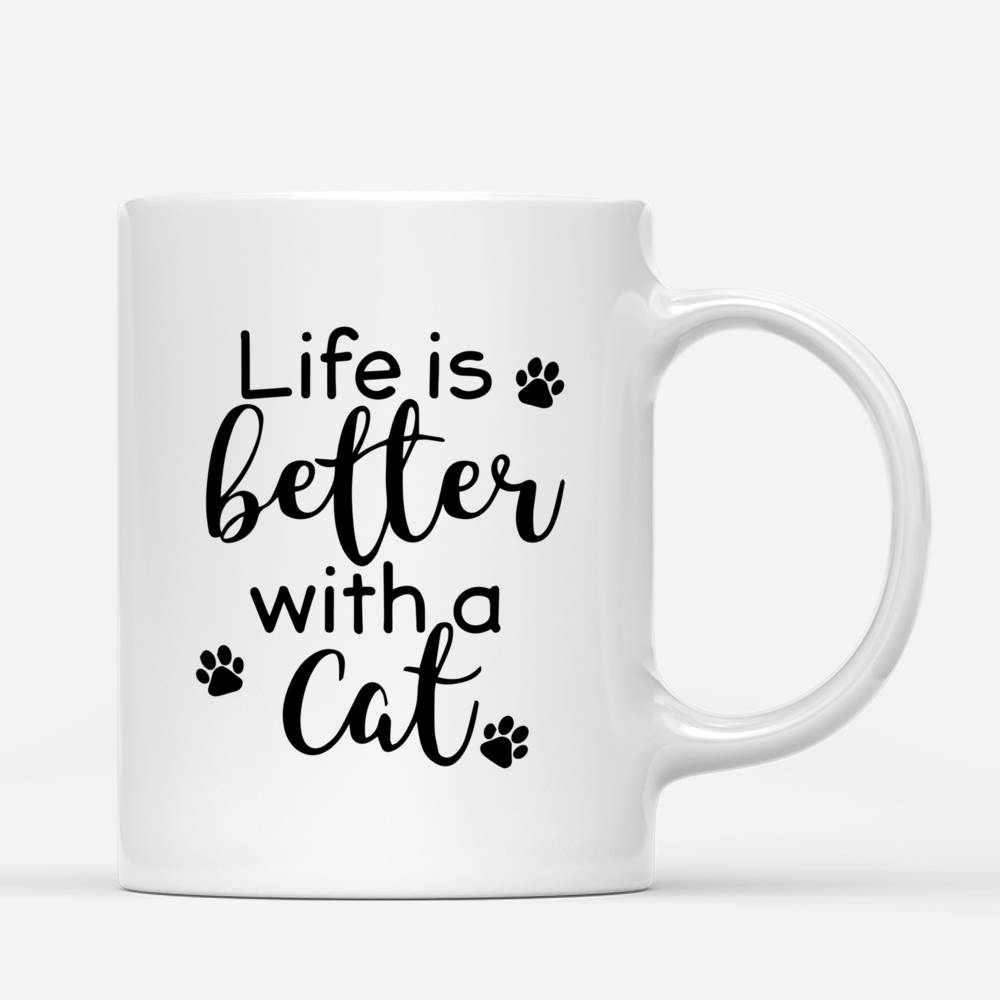 Personalized Mug - Girl and Cats Spring - Life Is Better With A Cat_2