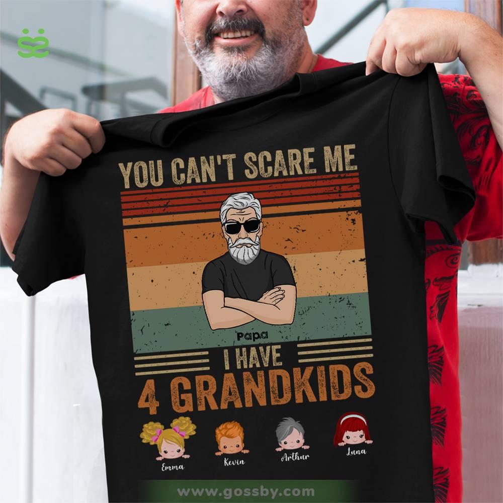 Personalized Shirt - Grandpa & Grandkids - You Can't Scare Me I Have Four Grandkids (Black)_1