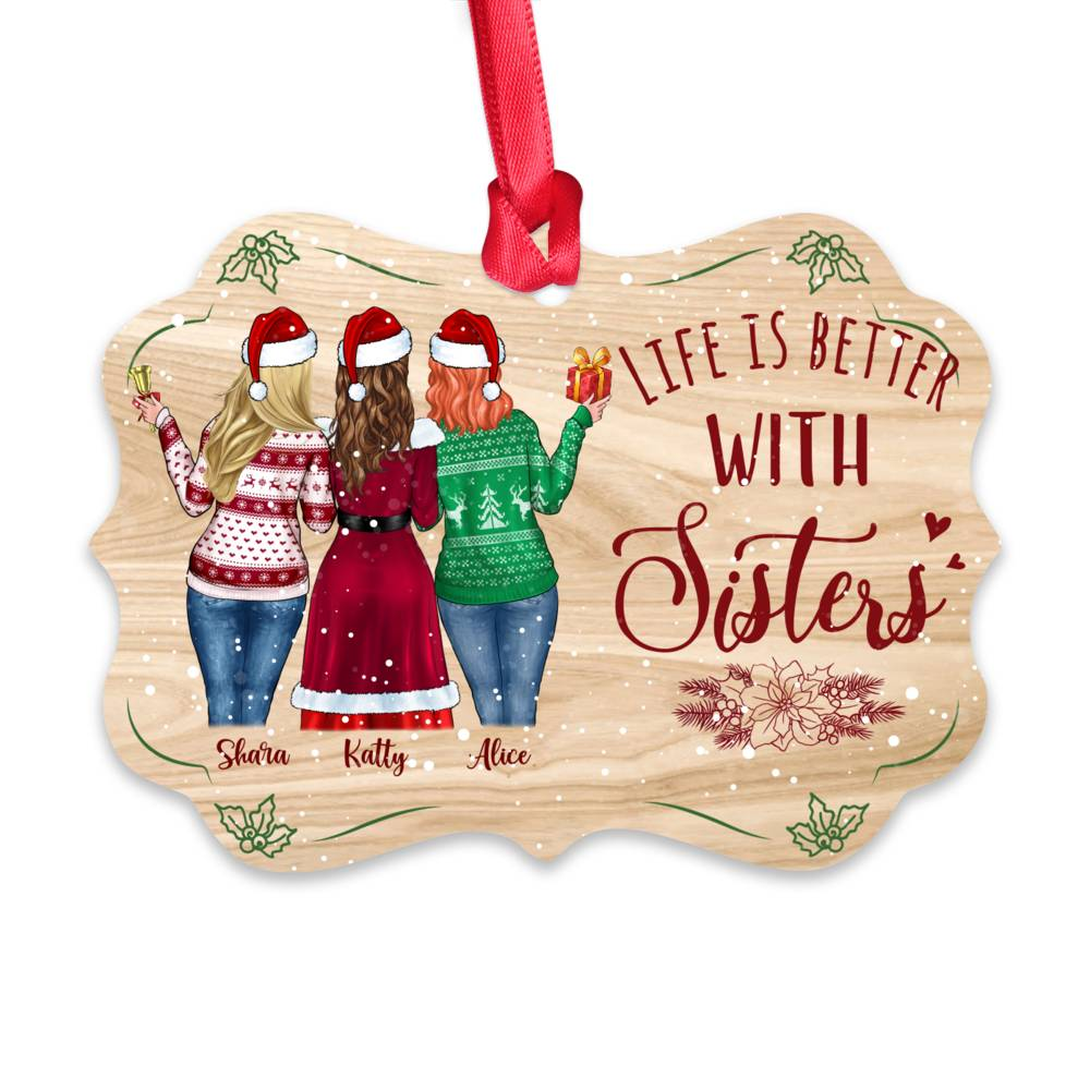 Personalized Xmas Ornament - Life Is Better With Sisters (5376)_1