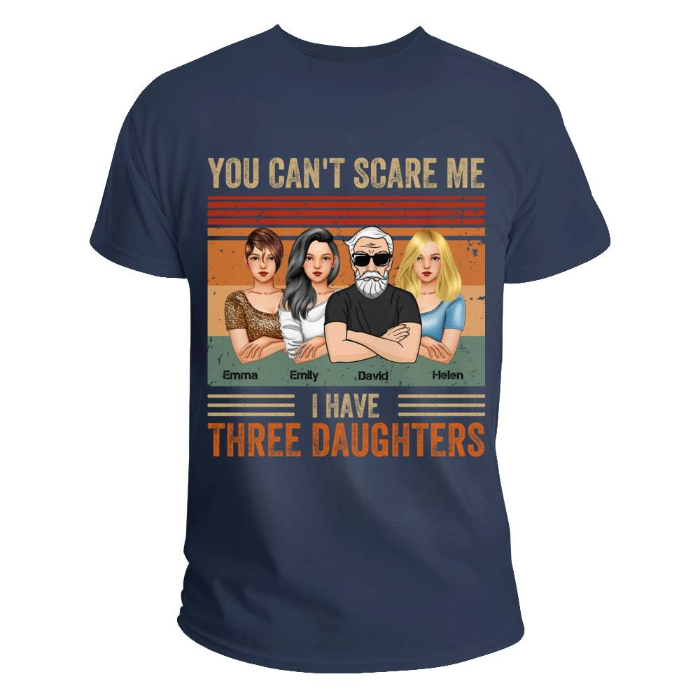 Personalized Shirt - Father's Day - You Can't Scare Me I Have 3 Daughters (Ox Blue)_2