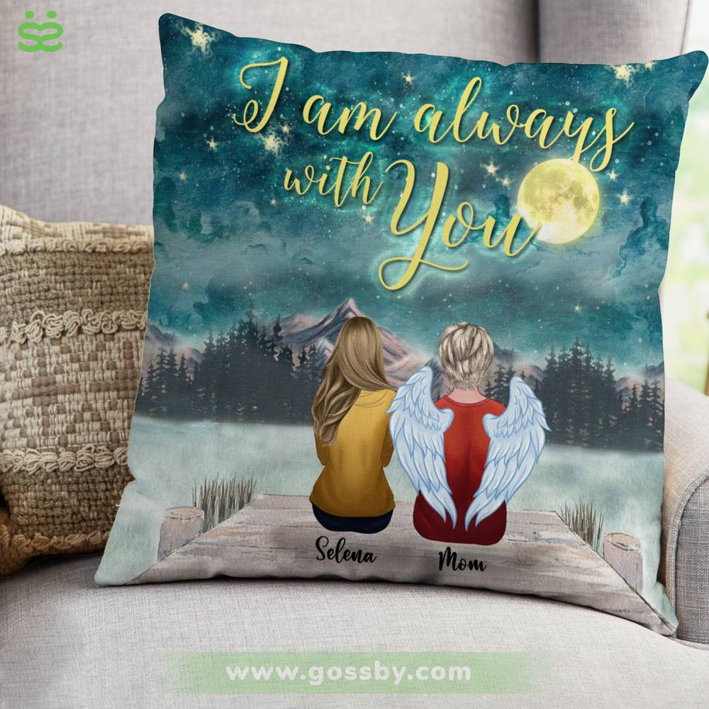 Personalized Pillow - Family Memorial - I Am Always With You (Mother - BG Night)