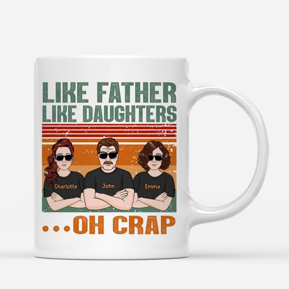 Personalized Mug - Family Mug - Like Father Like Daughters..._2
