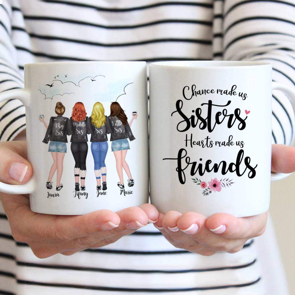 Four Sisters Personalized Mugs Full Body - Hearts Made Us Friends