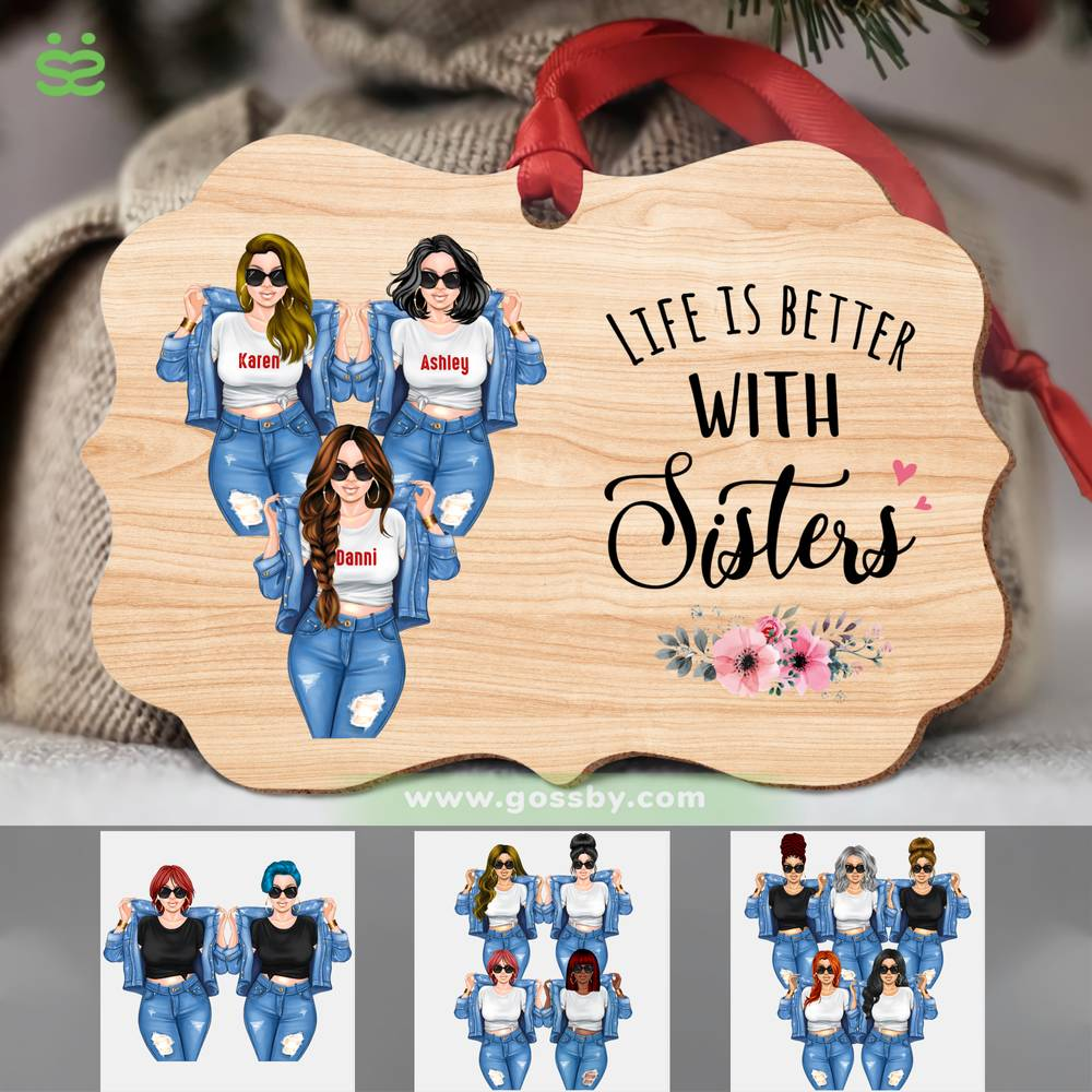 Personalized Ornament - Sisters - Life Is Better With Sisters (Ornament)