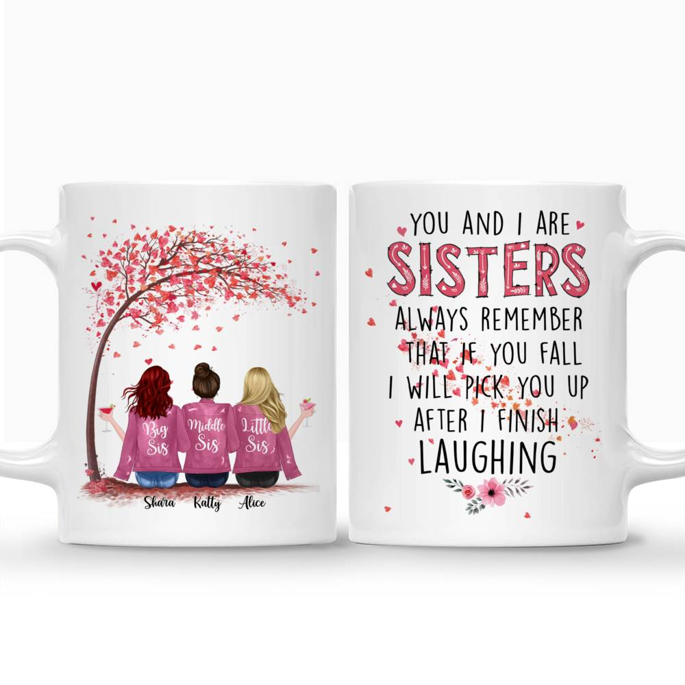 Personalized Mug - Up to 6 Sisters - You And I Are Sisters (Pink)_3