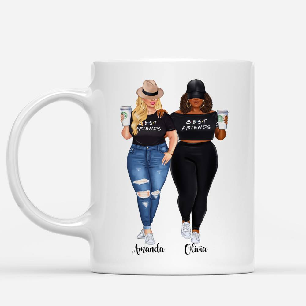 Personalized Mug - Topic - Personalized Mug - 2 Girls Fullbody - To my Best Friend , I may not be able to solve all of your problems, but i promise you wont have to face them alone._1