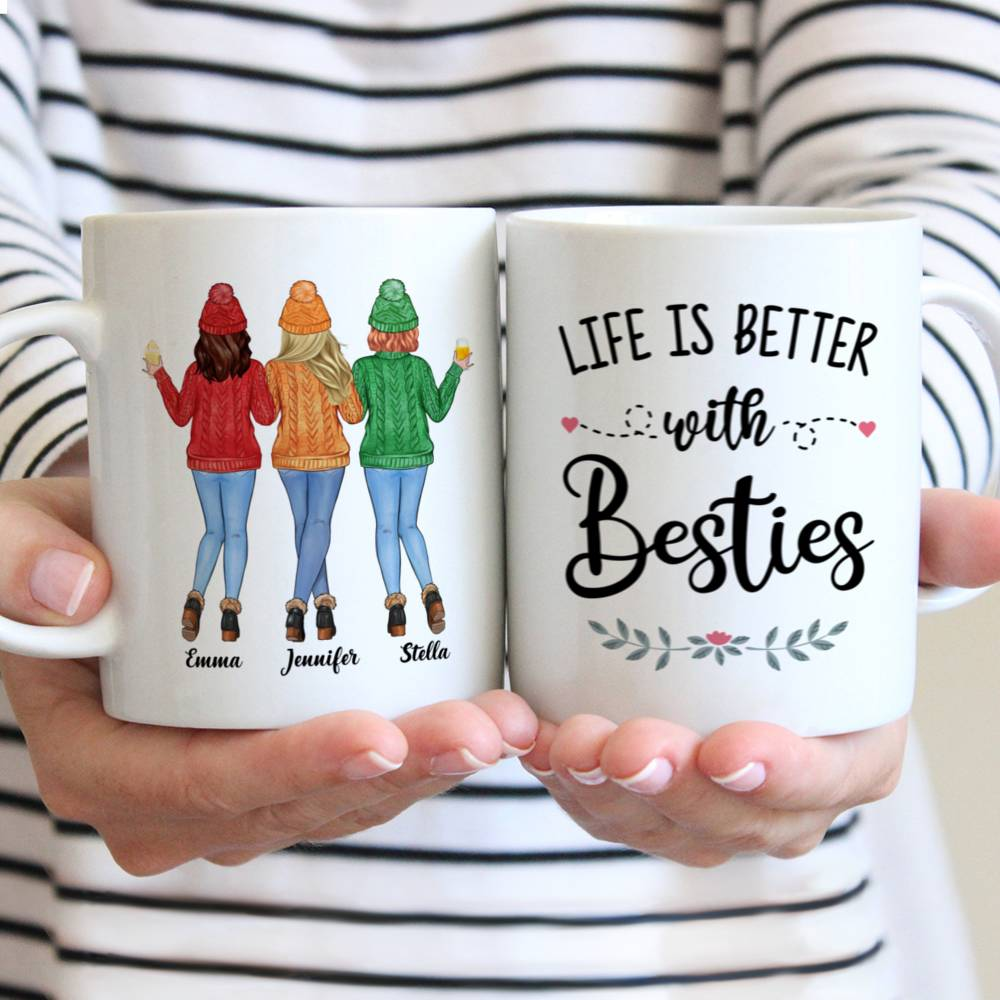 Personalized Mug - Sweater Weather - Life Is Better With Besties - Up to 5 Ladies