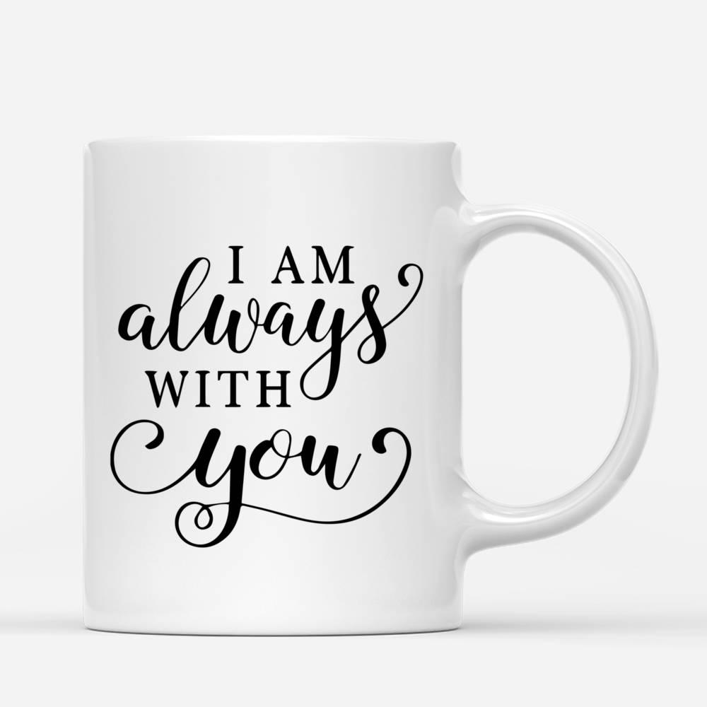 Personalized Mug - Memorial Mug - Sunset - I am always with you_2