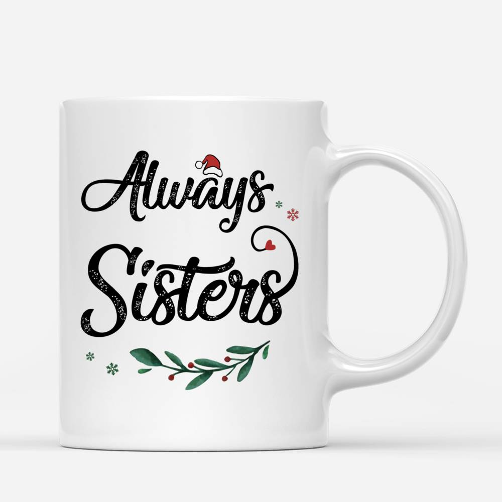 Personalized Mug - Xmas Country Night Mug - Always Sisters_2