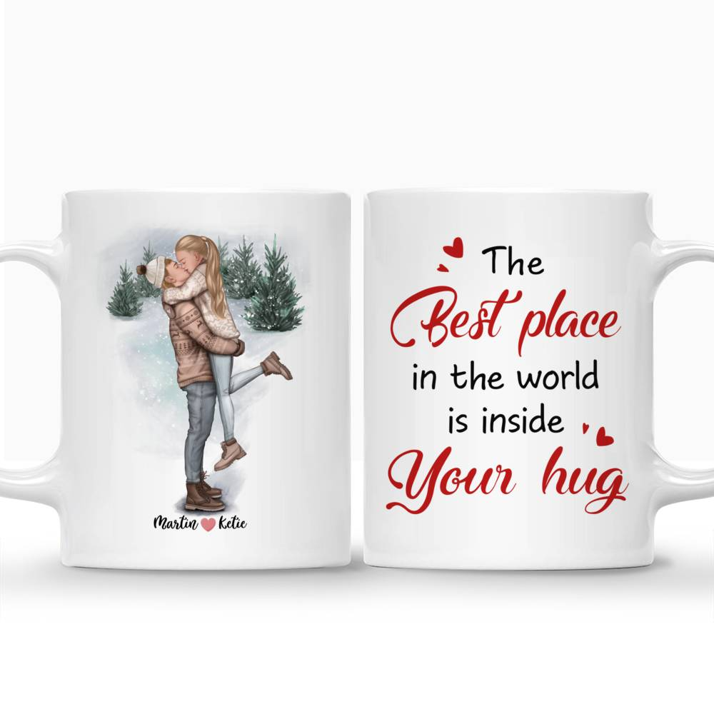 Personalized Mug - Couple - The Best Place In The World Is Inside Your Hug_3