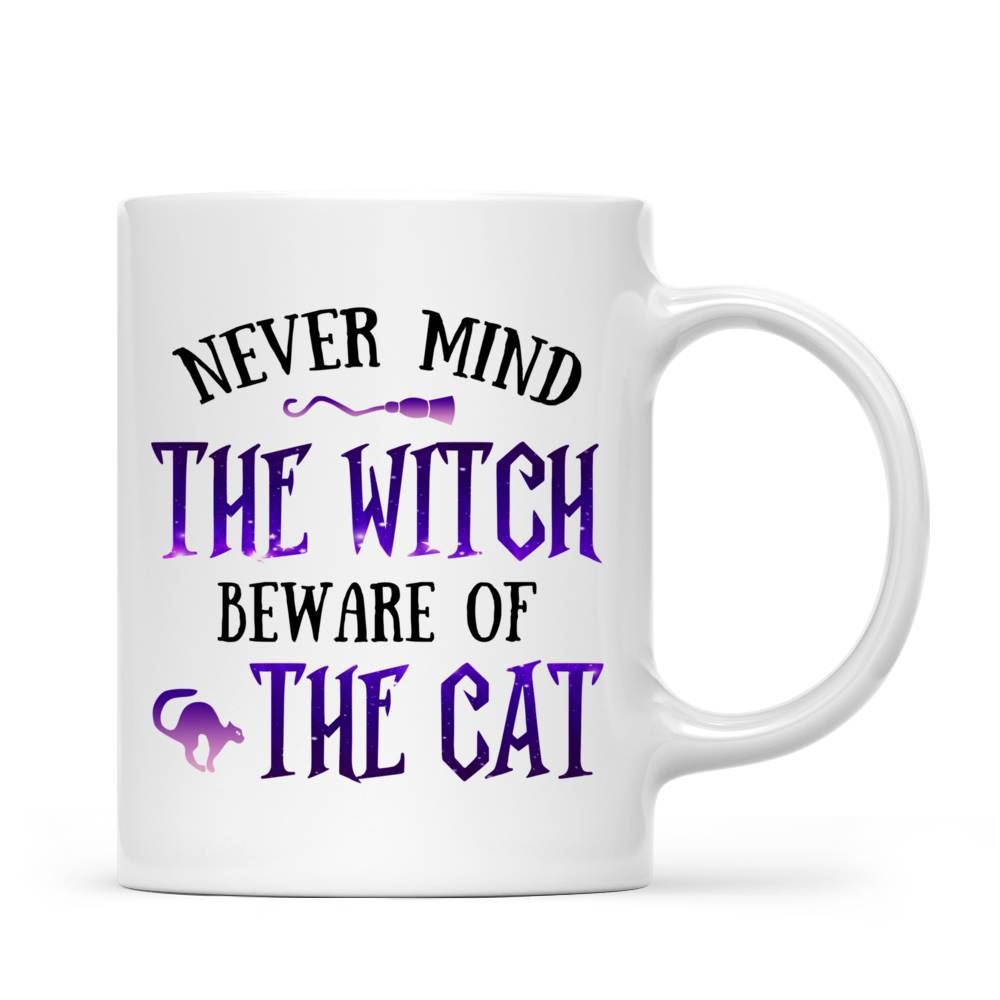 Personalized Mug - Halloween - Cat Witch - Never mind  the witch  beware of  the cat_5