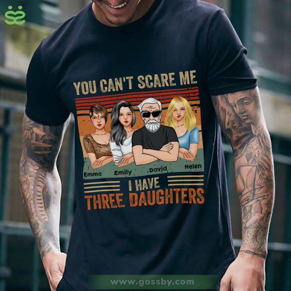 Personalized Shirt - Father's Day - You Can't Scare Me I Have 3 Daughters (Ox Blue)_1