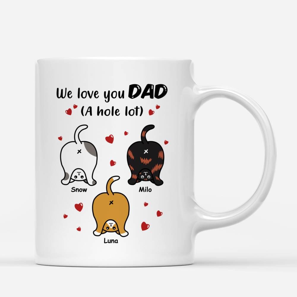 Personalized Mug - Cat Dad Mug - We Love You Dad_1