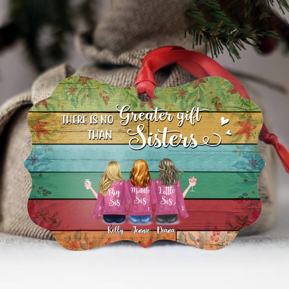 Personalized Ornament - Up to 7 Women - Ornament - There is no greater gift than sisters (BGC)