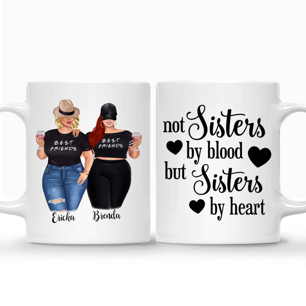Personalized Mug - Topic - Personalized Mug - 2/3 Curvy Girls - Not Sisters By Blood But Sisters By Heart_3