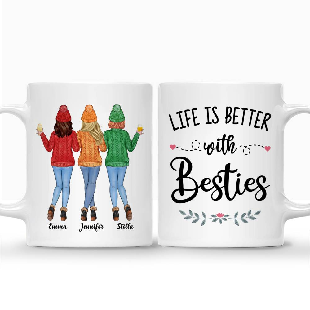 Personalized Mug - Sweater Weather - Life Is Better With Besties - Up to 5 Ladies_3